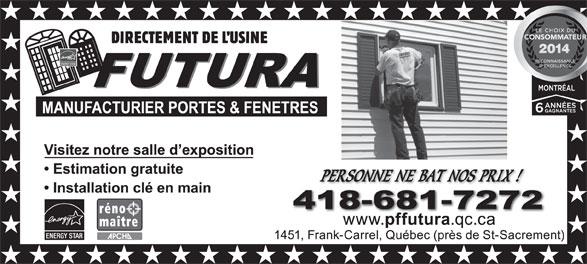 Futura Manufacturier Portes et Fenêtres (418-681-7272) - Annonce illustrée======= -