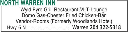 North Warren Inn (204-322-5318) - Display Ad - Wyld Fyre Grill Restaurant-VLT-Lounge Domo Gas-Chester Fried Chicken-Bar Vendor-Rooms (Formerly Woodlands Hotel)