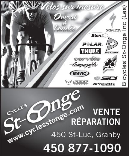 Les Bicycles St-Onge Inc (450-378-5353) - Display Ad - Ouvert à l année Bicycles St-Onge Inc (Les) e.com VENTE .cyclesstonge.com .c yc lew sstotong RÉPARATIONPARÉ 450 St-Luc, Granby-Luc450 St wwwwww 450 877-1090450877 Vélos sur mesureVélos sur m
