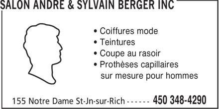 Salon André & Sylvain Berger Inc (450-348-4290) - Annonce illustrée======= - • Coiffures mode • Teintures • Coupe au rasoir • Prothèses capillaires sur mesure pour hommes