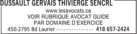 Thivierge Michèle (418-657-2424) - Annonce illustrée======= - www.lesavocats.ca VOIR RUBRIQUE AVOCAT GUIDE PAR DOMAINE D'EXERCICE