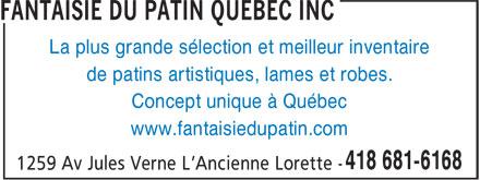 Fantaisie Du Patin Québec Inc (418-681-6168) - Annonce illustrée======= - www.fantaisiedupatin.com La plus grande sélection et meilleur inventaire de patins artistiques, lames et robes. Concept unique à Québec
