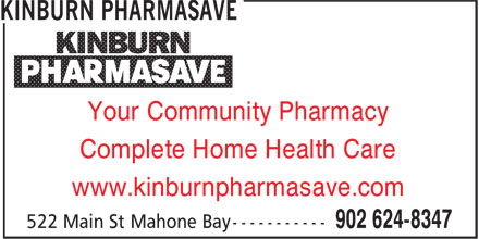 Pharmasave (902-624-8347) - Annonce illustrée======= - Your Community Pharmacy Complete Home Health Care www.kinburnpharmasave.com