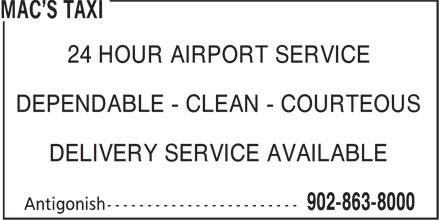 Mac's Taxi (902-863-8000) - Annonce illustrée======= - 24 HOUR AIRPORT SERVICE DEPENDABLE - CLEAN - COURTEOUS DELIVERY SERVICE AVAILABLE