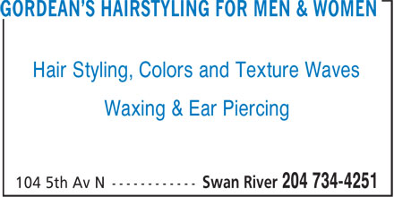 Gordean's Hairstyling For Men & Women (204-734-4251) - Display Ad - Hair Styling, Colors and Texture Waves Waxing & Ear Piercing