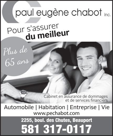 Assurance Chabot Paul Eugène Inc (418-667-8550) - Annonce illustrée======= - www.pechabot.com 581 317-0117