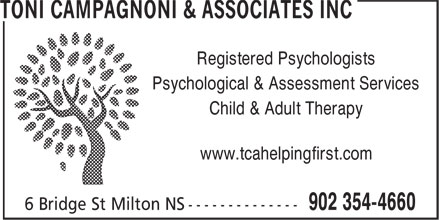 Toni Campagnoni&Associates Inc (902-354-4660) - Display Ad - Registered Psychologists Psychological & Assessment Services Child & Adult Therapy www.tcahelpingfirst.com