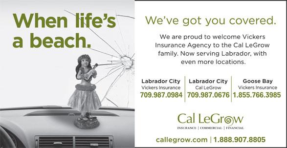 Cal LeGrow Insurance (709-944-5553) - Annonce illustrée======= - 709.987.0984709.987.06761.855.766.3985 1.888.907.8805
