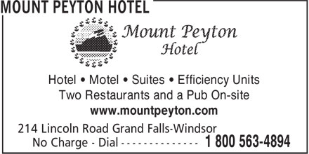 Mount Peyton Hotel (709-489-2251) - Display Ad - Hotel • Motel • Suites • Efficiency Units Two Restaurants and a Pub On-site www.mountpeyton.com