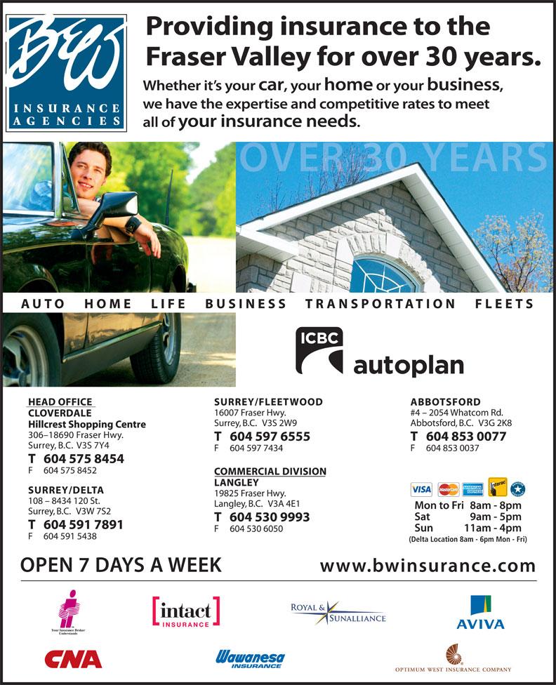 B & W Insurance Agencies (604-591-7891) - Display Ad - V3S 7Y4 (Delta Location 8am - 6pm Mon - Fri)