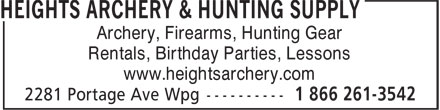 Heights Archery (204-832-4421) - Display Ad - www.heightsarchery.com Archery, Firearms, Hunting Gear Rentals, Birthday Parties, Lessons www.heightsarchery.com Archery, Firearms, Hunting Gear Rentals, Birthday Parties, Lessons