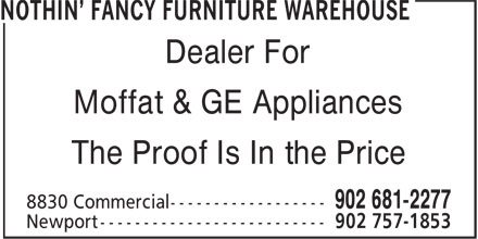 Nothin' Fancy Furniture Warehouse (902-681-2277) - Display Ad - Moffat & GE Appliances The Proof Is In the Price Dealer For Moffat & GE Appliances The Proof Is In the Price Dealer For Dealer For Moffat & GE Appliances The Proof Is In the Price Dealer For Moffat & GE Appliances The Proof Is In the Price