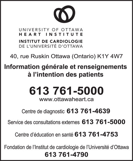 Institut de Cardiologie de l'Universited'Ottawa (613-761-5000) - Annonce illustrée======= - UNIVERSITY OF OTTAWA HEART INSTITUTE INSTITUT DE CARDIOLOGIE DE L UNIVERSITÉ D OTTAWA