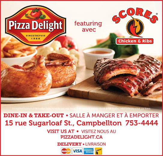 Pizza Delight / Scores Campbellton (506-753-4444) - Annonce illustrée======= -