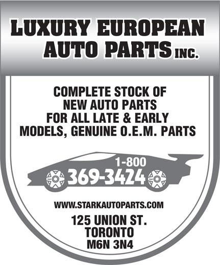 Luxury European Auto Parts Inc (519-787-1601) - Display Ad - 1-800 369-3424 WWW.STARKAUTOPARTS.COM M6N 3N4