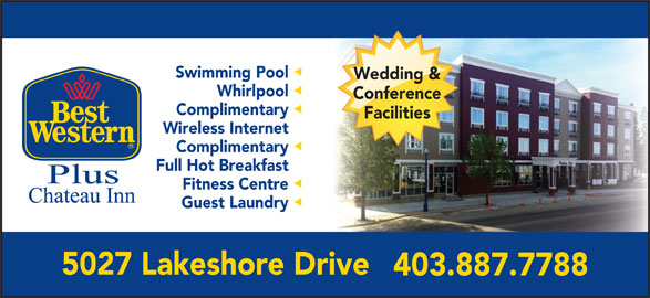 Best Western Plus (1-877-772-3297) - Annonce illustrée======= - Swimming Pool Wedding & Whirlpool Conference Complimentary Facilities Wireless Internet Complimentary Full Hot Breakfast Fitness Centre Guest Laundry 5027 Lakeshore Drive 403.887.7788