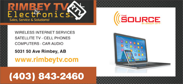 Rimbey TV & Electronics (403-843-2460) - Display Ad - COMPUTERS · CAR AUDIO 5031 50 Ave Rimbey, AB www.rimbeytv.com (403) 843-2460 WIRELESS INTERNET SERVICES SATELLITE TV · CELL PHONES WIRELESS INTERNET SERVICES SATELLITE TV · CELL PHONES COMPUTERS · CAR AUDIO 5031 50 Ave Rimbey, AB www.rimbeytv.com (403) 843-2460