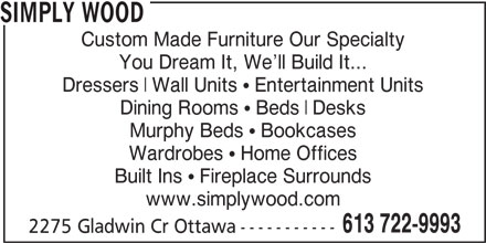 Simply Wood Furnishings (613-722-9993) - Annonce illustrée======= -