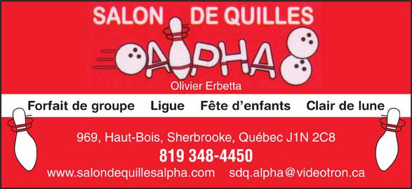 Salon De Quilles Alpha (819-348-4450) - Annonce illustrée======= - Olivier Erbetta Forfait de groupe    Ligue    Fête d enfants    Clair de lune 969, Haut-Bois, Sherbrooke, Québec J1N 2C8 819 348-4450