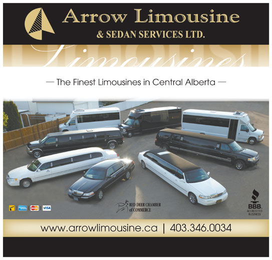 Arrow Limousine & Sedan Services Ltd (403-346-0034) - Annonce illustrée======= - The Finest Limousines in Central Alberta RED DEER CHAMBER of COMMERCE www.arrowlimousine.ca 403.346.0034