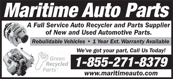 Maritime Auto Parts (902-662-2321) - Annonce illustrée======= - Maritime Auto Parts A Full Service Auto Recycler and Parts Supplier of New and Used Automotive Parts. Rebuildable Vehicles   1 Year Ext. Warranty Available We ve got your part, Call Us Today! 1-855-271-8379 www.maritimeauto.com