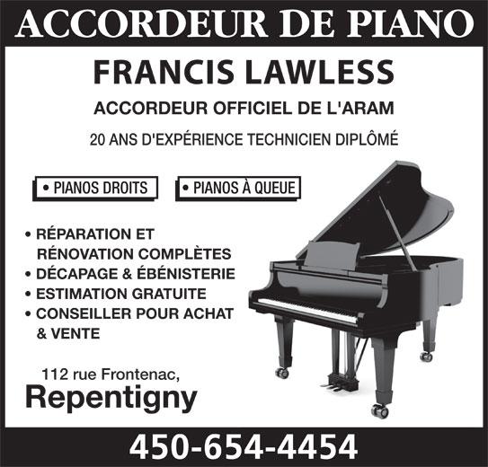 Accordeur De Piano Francis Lawless (450-654-4454) - Annonce illustrée======= -