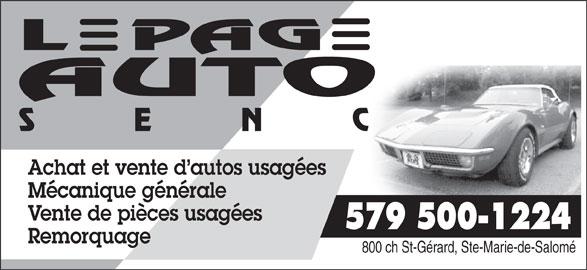 Lepage Auto (450-839-3002) - Annonce illustrée======= - Achat et vente d autos usagées Mécanique générale Vente de pièces usagées Remorquage 800 ch St-Gérard, Ste-Marie-de-Salomé 579 500-1224