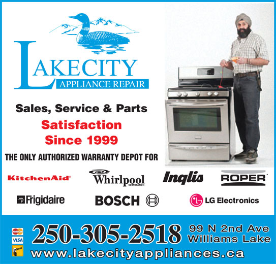 Lakecity Appliance Repair (250-305-1091) - Display Ad - 99 N 2nd Ave Williams Lake 250-305-2518 www.lakecityappliances.ca