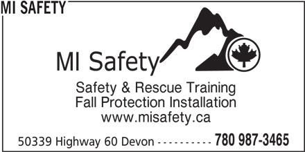 MI Safety Inc (780-987-3465) - Display Ad - MI SAFETY Safety & Rescue Training Fall Protection Installation www.misafety.ca 780 987-3465 50339 Highway 60 Devon ----------