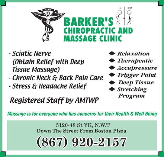 Barker's Orthopedic Massage Clinic (867-920-2157) - Display Ad - Massage is for everyone who has concerns for their Health & Well Being