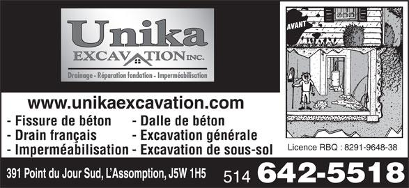 Excavation Unika (514-642-5518) - Annonce illustrée======= - www.unikaexcavation.com - Fissure de béton - Dalle de béton - Drain français - Excavation générale Licence RBQ : 8291-9648-38 - Imperméabilisation- Excavation de sous-sol 391 Point du Jour Sud, L Assomption, J5W 1H5