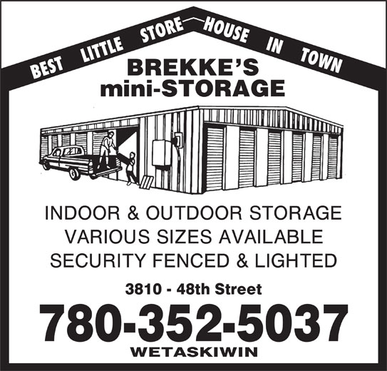Wetaskiwin Storage Co (780-352-5037) - Display Ad - HOUSE    IN    TOWN BEST    LITTLE    STORE 780-352-5037