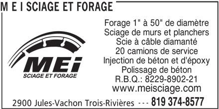 M E I Sciage et Forage (819-374-8577) - Annonce illustrée======= -