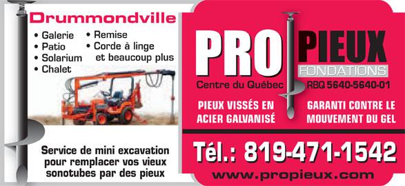 Pro Pieux Fondations Drummondville (819-471-1542) - Annonce illustrée======= - Remise Galerie Corde à linge Patio et beaucoup plus Solarium Chalet 5640-5640-01 GARANTI CONTRE LEGARPIEUX VISSÉS EN MOUVEMENT DU GELMOACIER GALVANISÉ Service de mini excavation Tél.: 819-471-1542 pour remplacer vos vieux sonotubes par des pieux www.propieux.com Drummondville