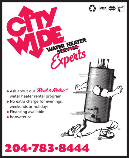 City Wide Water Heater Service (204-783-8444) - Display Ad - Ask about our water heater rental program No extra charge for evenings, weekends or holidays Financing available hotwater.ca
