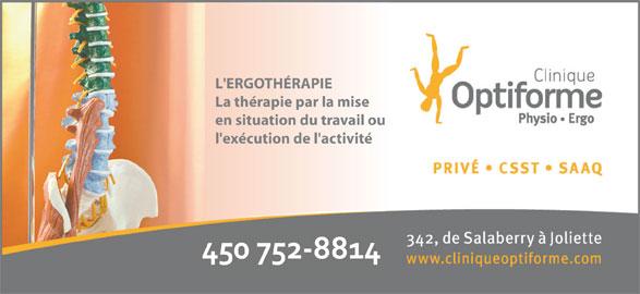 Clinique Physio Optiforme (450-752-8814) - Annonce illustrée======= - La thérapie par la mise en situation du travail ou L'ERGOTHÉRAPIE l'exécution de l'activité