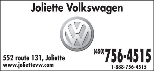 Joliette Volkswagen (450-756-4515) - Annonce illustrée======= - Joliette Volkswagen (450) 552 route 131, Joliette 756-4515 www.joliettevw.com 1-888-756-4515