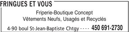 Fringues Et Vous (450-691-2730) - Annonce illustrée======= -