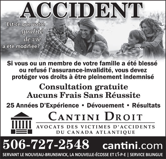 Cantini Droit (506-727-2548) - Annonce illustrée======= - Est-ce que votre 506-727-2548