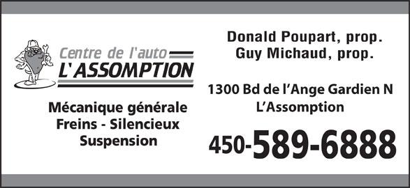 Centre De L'Auto L'Assomption (450-589-6888) - Annonce illustrée======= - Donald Poupart, prop. Guy Michaud, prop. 1300 Bd de l Ange Gardien N L Assomption