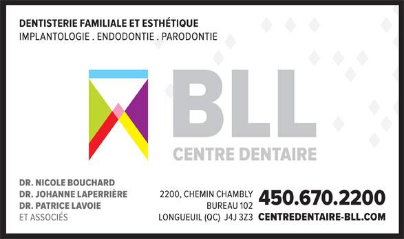Centre Dentaire Bouchard Laperrière Lavoie et Associés (450-670-2200) - Annonce illustrée======= -