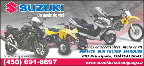 Moto Suzuki Chateauguay (450-691-6697) - Annonce illustrée======= - Un mode de vie! Pièces et accessoires, moto et vtt SERVICE  SUR TOUTES  MARQUES Suzuki Châteauguay Moto 201 Principale, CHÂTEAUGUAY www.suzukichateauguay.ca
