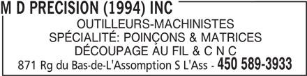 M D Precision (1994) Inc (450-589-3933) - Annonce illustrée======= -