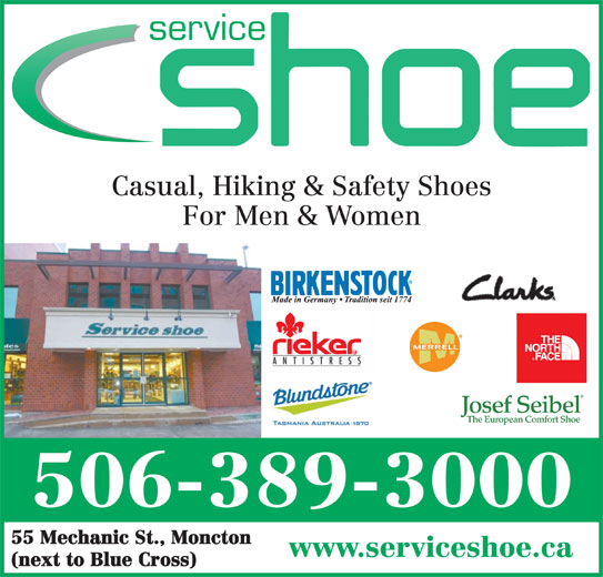 Service Shoe Repair & Boot Shop Ltd (506-389-3000) - Display Ad - Casual, Hiking & Safety Shoes For Men & Women 506-389-3000 55 Mechanic St., Moncton www.serviceshoe.ca (next to Blue Cross) Casual, Hiking & Safety Shoes For Men & Women 506-389-3000 55 Mechanic St., Moncton www.serviceshoe.ca (next to Blue Cross) service service