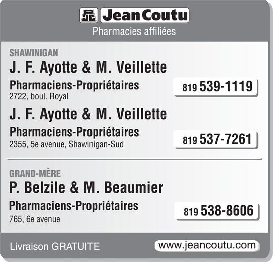 Jean Coutu Claude Belzile, Pierre Belzile et Marie Beaumier (Pharmacies affiliées) (819-538-8606) - Annonce illustrée======= -