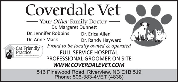 Coverdale Veterinary Hospital Ltd (506-383-4838) - Display Ad - Proud to be locally owned & operated