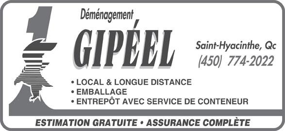 Déménagement Gipéel (450-774-2022) - Annonce illustrée======= - Déménagement Saint-Hyacinthe, Qc (450)  774-2022 LOCAL & LONGUE DISTANCE EMBALLAGE ENTREPÔT AVEC SERVICE DE CONTENEUR ESTIMATION GRATUITE   ASSURANCE COMPLÈTE