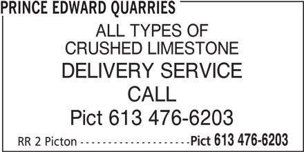 The Miller Group (613-476-6203) - Display Ad - PRINCE EDWARD QUARRIES ALL TYPES OF CRUSHED LIMESTONE DELIVERY SERVICE CALL Pict 613 476-6203 Pict 613 476-6203 RR 2 Picton --------------------