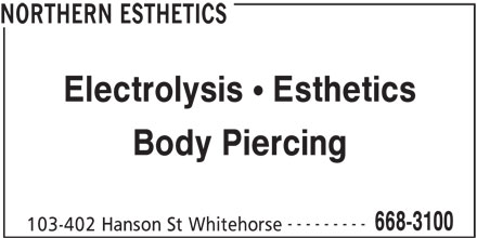 Northern Esthetics (867-668-3100) - Display Ad -