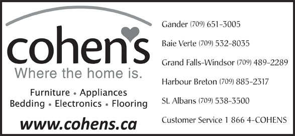 Cohen's Home Furnishings Ltd (709-651-3005) - Annonce illustrée======= -